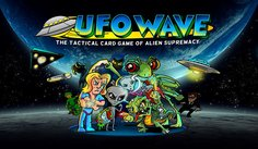 UFO Wave: The Tactical Card Game Of Alien Supremacy